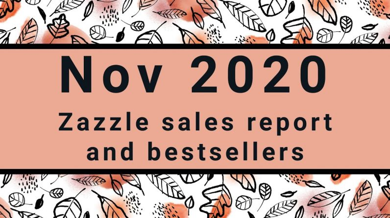 My November Zazzle Sales Report and Best-sellers