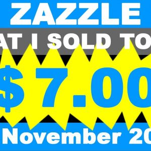 ZAZZLE What I sold Today 26. November 2020.